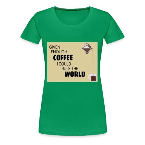 Coffee Champion - Women's Premium T-Shirt