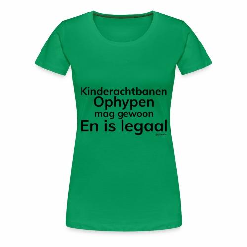 Kinderachtbanen ophypen - Vrouwen Premium T-shirt