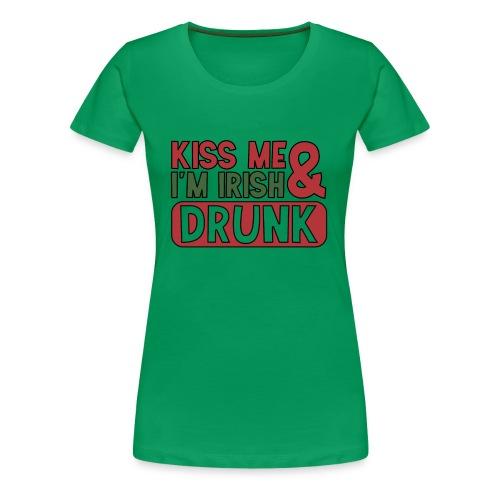 Kiss Me I'm Irish & Drunk - Party Irisch Bier - Frauen Premium T-Shirt