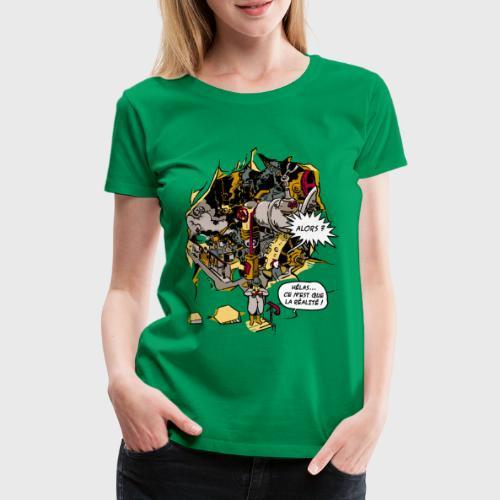 C'est la Réalité - T-shirt Premium Femme