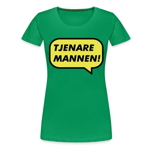 Tjenare Mannen - Premium-T-shirt dam