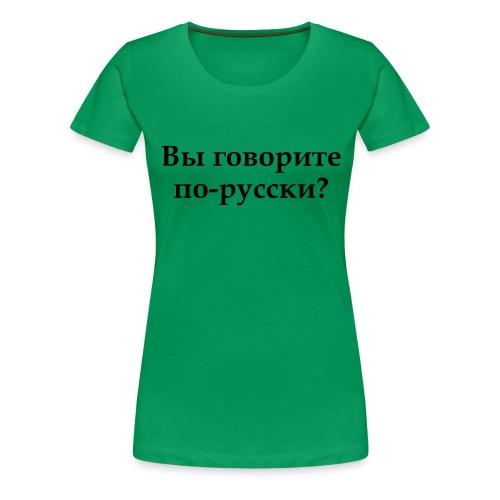 Russisk - Premium T-skjorte for kvinner