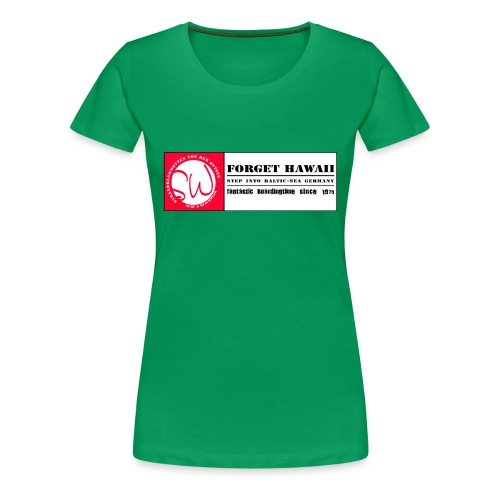 StrandWärmer_Forget Hawaii_SW_red - Frauen Premium T-Shirt