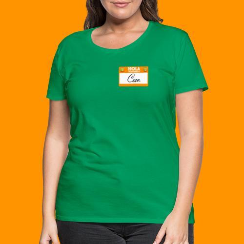 Hola, Mi nombre es Cosa - Camiseta premium mujer