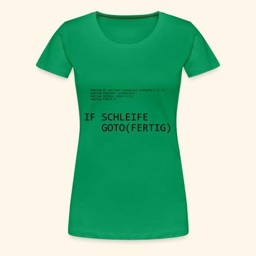 If-Schleife - Frauen Premium T-Shirt