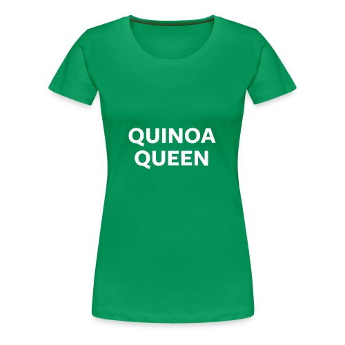 Quinoa Queen Night Mode - Women's Premium T-Shirt
