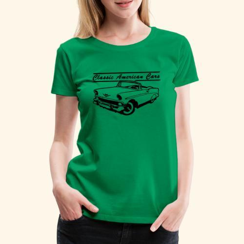 Classic American Cars 1 - T-shirt Premium Femme
