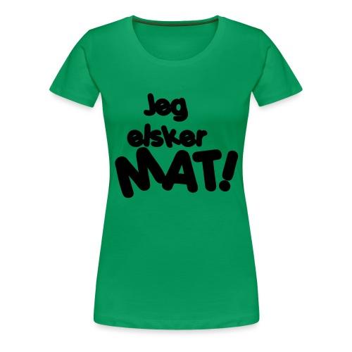 Jeg elsker mat - Premium T-skjorte for kvinner