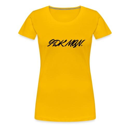 IDK_MAN - T-shirt Premium Femme