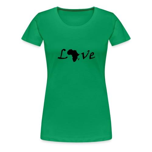 Love Africa - Frauen Premium T-Shirt