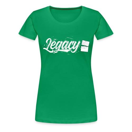 Legacy W - Frauen Premium T-Shirt
