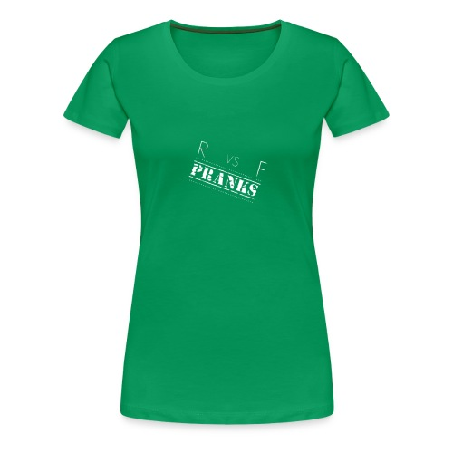 RvsF Pranks - Women's Premium T-Shirt
