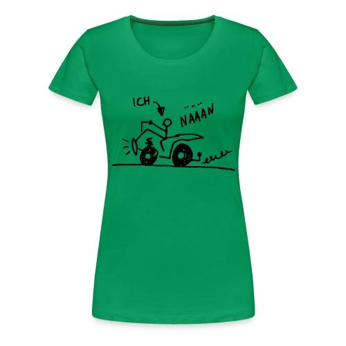 Quad näään - Frauen Premium T-Shirt