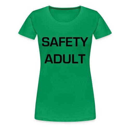 Safety Adult - Women's Premium T-Shirt