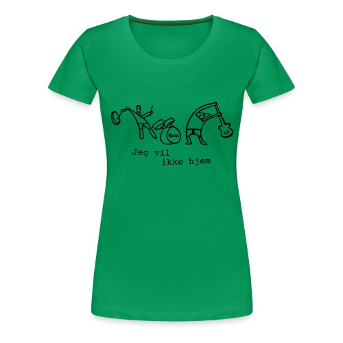 Jeg vil ikke hjem - Dame premium T-shirt
