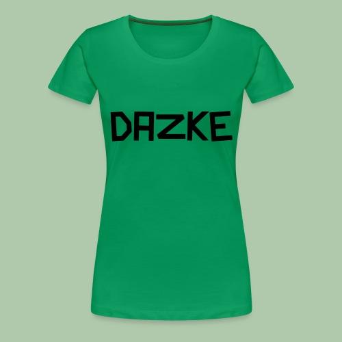dazke_bunt - Frauen Premium T-Shirt