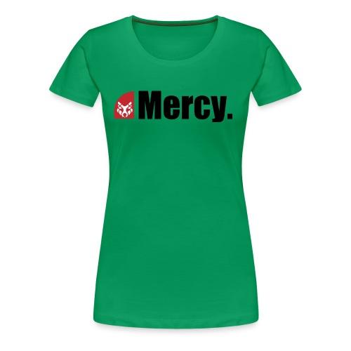 Mercy. - Frauen Premium T-Shirt