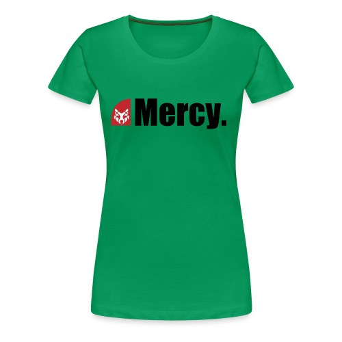 Mercy. - Frauen Premium T-Shirt