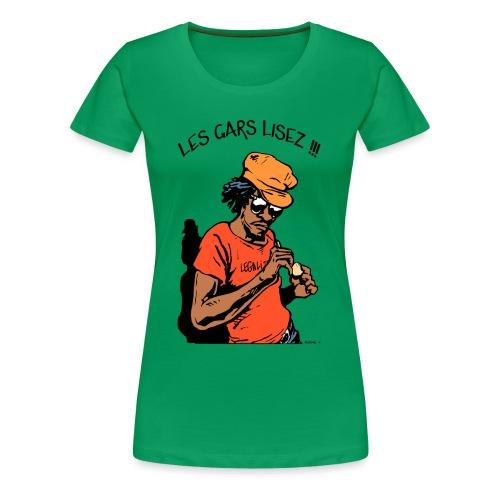 Les Gars Lisez !!! - T-shirt Premium Femme