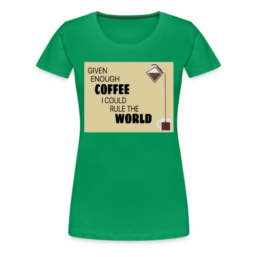 Coffee Champion - Women's Premium T-Shirt