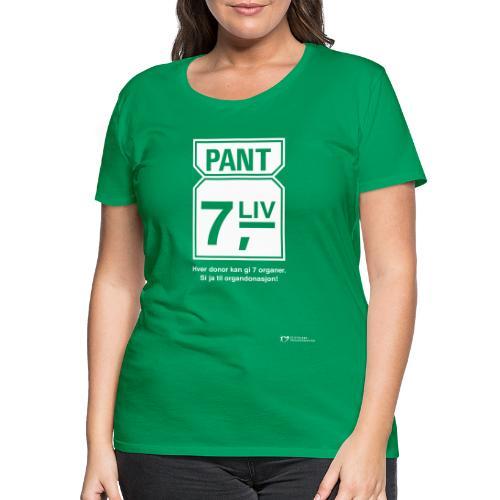 Pant 7 liv - Premium T-skjorte for kvinner