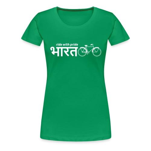 India: Ride with Pride Bike - Women's Premium T-Shirt