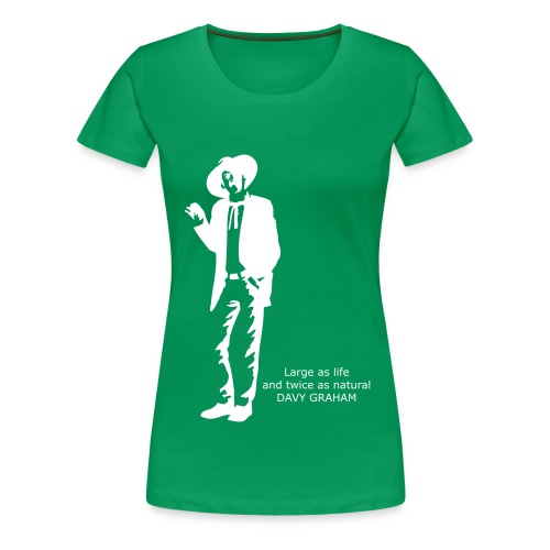 Large as life and twice as natural - Women's Premium T-Shirt