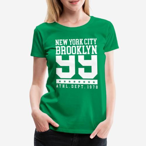 New York City Brooklyn - Frauen Premium T-Shirt