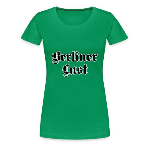 berlinerLust - Frauen Premium T-Shirt