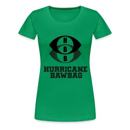 Hurricane BawBag HBB T Shirt - Women's Premium T-Shirt