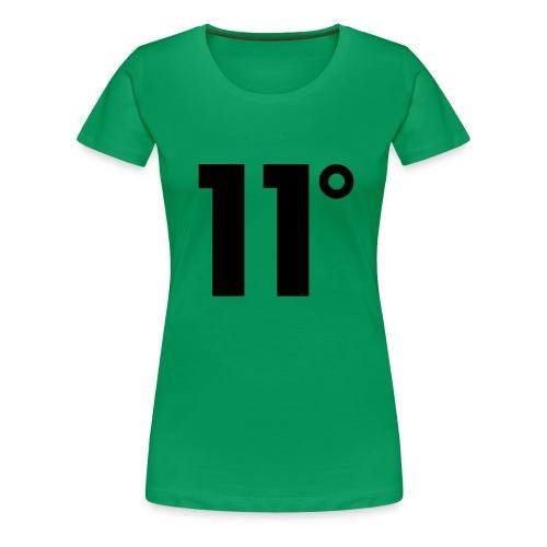 11° - Women's Premium T-Shirt
