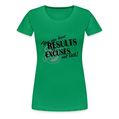 resultsorexcuses_noir - T-shirt Premium Femme