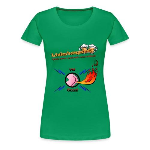 VolGaasTShirtKleur - Vrouwen Premium T-shirt