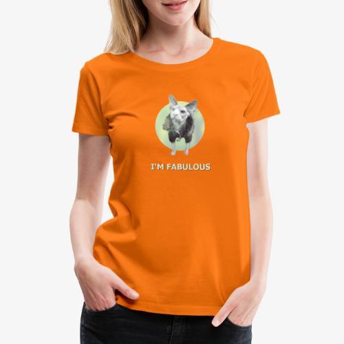I'm fabulous with the Cat - Frauen Premium T-Shirt