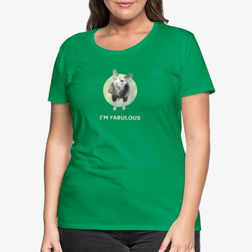 I'm fabulous with the Cat - Frauen Premium T-Shirt
