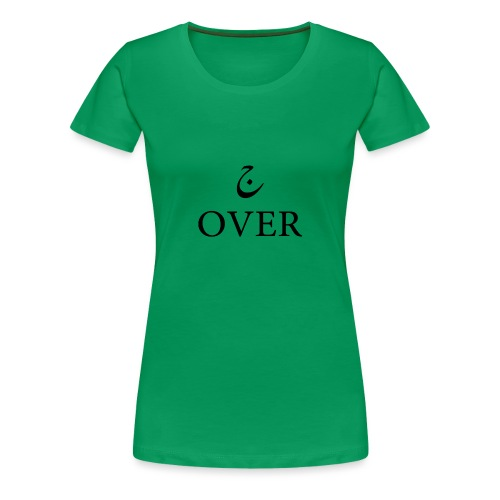 ج OVER - Women's Premium T-Shirt