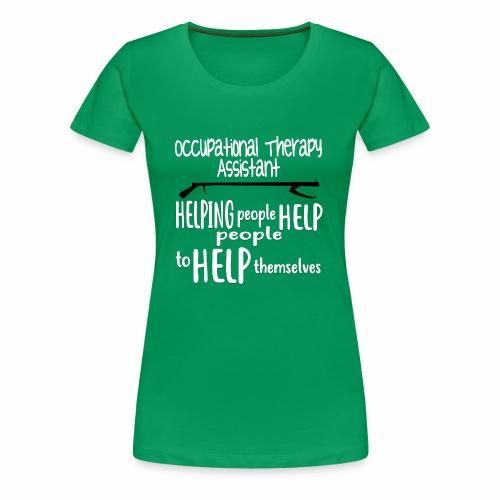 OT Assistant - Women's Premium T-Shirt