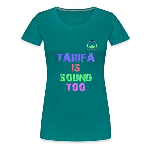 Tarifa tambiés es sonido - Camiseta premium mujer