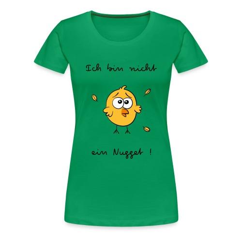 ich bin nicht ein nugget - T-shirt Premium Femme