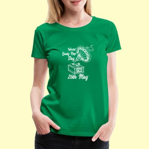 Lindy Hop Day Swing Dancing Vintage Geschenk - Frauen Premium T-Shirt