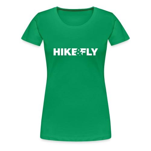 Hike Fly - Frauen Premium T-Shirt