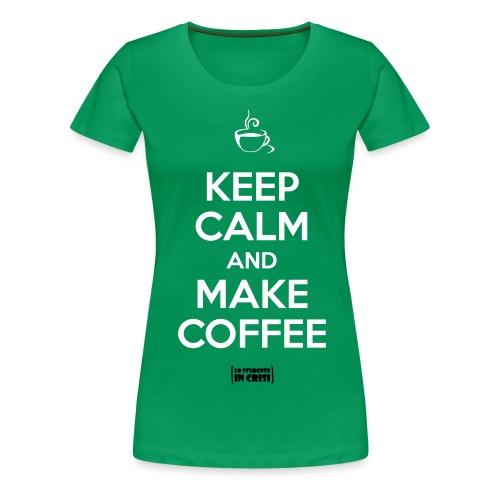 tshirt makecoffee - Maglietta Premium da donna