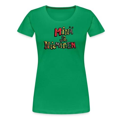 minäjanieminenlogo - Naisten premium t-paita