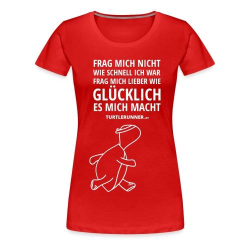 Frag mich nicht 1 - Frauen Premium T-Shirt