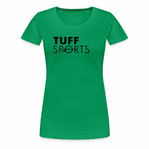 tuffsports - Frauen Premium T-Shirt