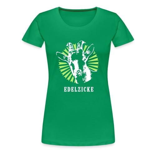 EDELZICKE - Frauen Premium T-Shirt