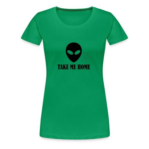 TAKE ME HOME - Women's Premium T-Shirt