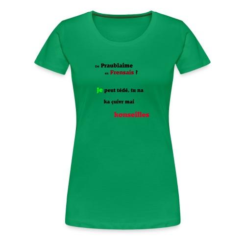 Probleme en français - T-shirt Premium Femme