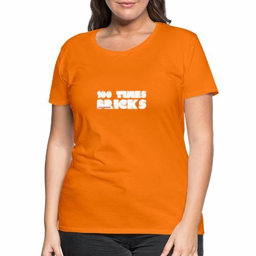 100 TIMES BRICKS retrò - Maglietta Premium da donna