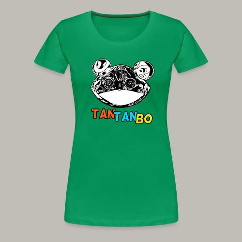 Tan Tan bo - T-shirt Premium Femme